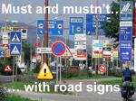 Must and mustn't…