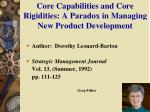 Core Capabilities and Core Rigidities: A Paradox in Managing New Product Development