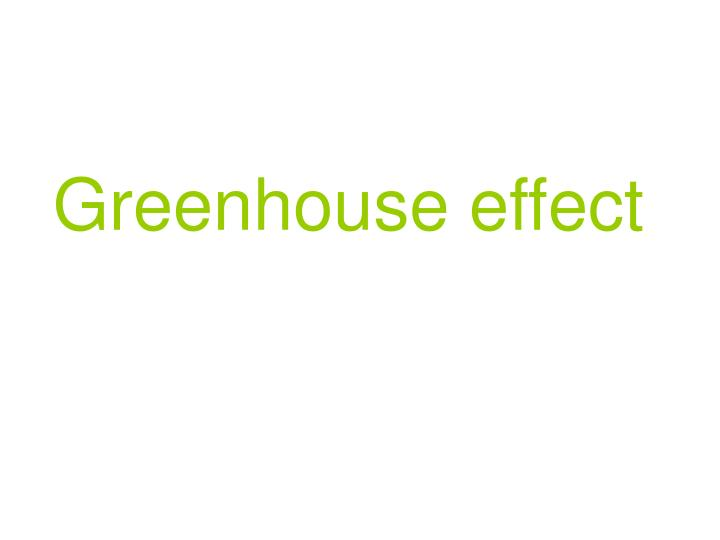 greenhouse effect n.