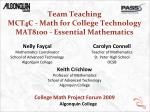 Team Teaching MCT4C - Math for College Technology MAT8100 - Essential Mathematics