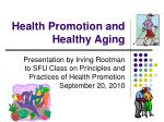 Health Promotion and Healthy Aging