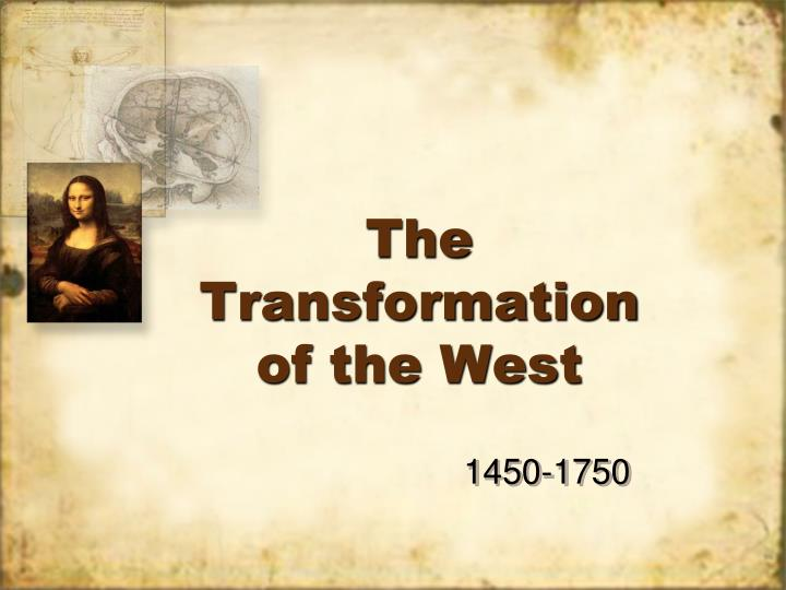 the transformation of the west n.