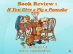 Book Review : If You Give a Pig a Pancake