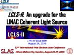 LCLS-II :  An upgrade for the LINAC Coherent Light Source