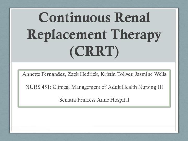 continuous renal replacement therapy crrt n.