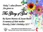 Today ' s altar flowers Are  given to: