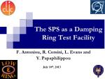 The SPS as a Damping Ring Test Facility