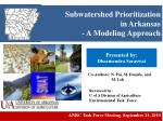Subwatershed Prioritization in Arkansas - A Modeling Approach