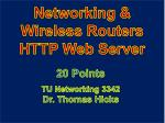 Networking & Wireless Routers HTTP Web Server