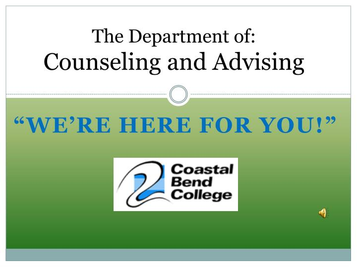 the department of counseling and advising n.