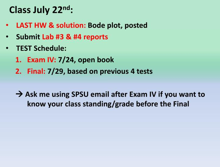PPT - Class July 22 nd : PowerPoint Presentation - ID:3174400