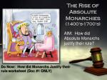 The Rise of Absolute Monarchies (1400's-1700's)