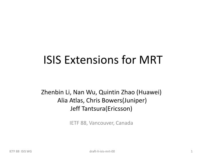 isis extensions for mrt n.