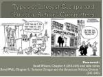 """Types of Interest Groups and  """"Political Action""""  Committees"""