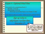 Exam 4 – Optional Final Time Two options for completing Exam 4 Monday (12/3/12)