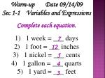 Warm-up Date 09/14/09 Sec 1-1 Variables and Expressions