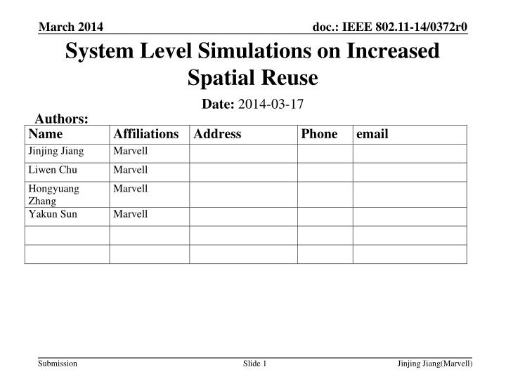 system level simulations on increased spatial reuse n.