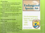 The Endangered Species Act 1973,  1982 ,  1985 ,  1988  ( ESA)