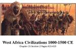 West Africa Civilizations 1000-1500 CE Chapter 15 Section 2 Pages 413-419