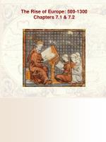 The Rise of Europe: 500-1300 Chapters 7.1 & 7.2