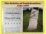 The Articles of Confederation: 1781-1789