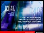 TCI6487 Propels Emerging Market Applications Within GSM, TD-SCDMA and WiMAX