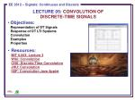 LECTURE 05: CONVOLUTION OF DISCRETE-TIME SIGNALS
