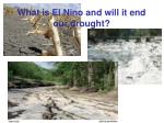 What is El Nino and will it end our drought?