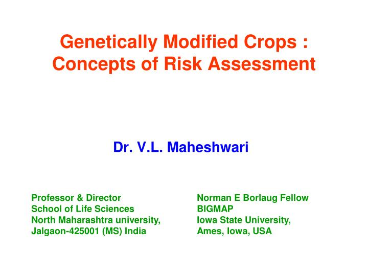 genetically modified crops concepts of risk assessment n.