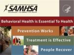 SAMHSA'S FY 2015 BUDGET REQUEST – A Commitment to the Nation's Behavioral Health