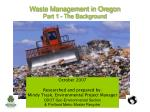 Waste Management in Oregon Part 1 - The Background