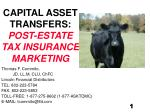 CAPITAL ASSET TRANSFERS: POST-ESTATE TAX INSURANCE MARKETING