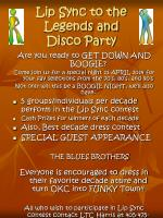 Lip Sync to the Legends and Disco Party