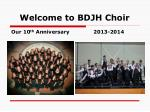 Welcome to BDJH Choir