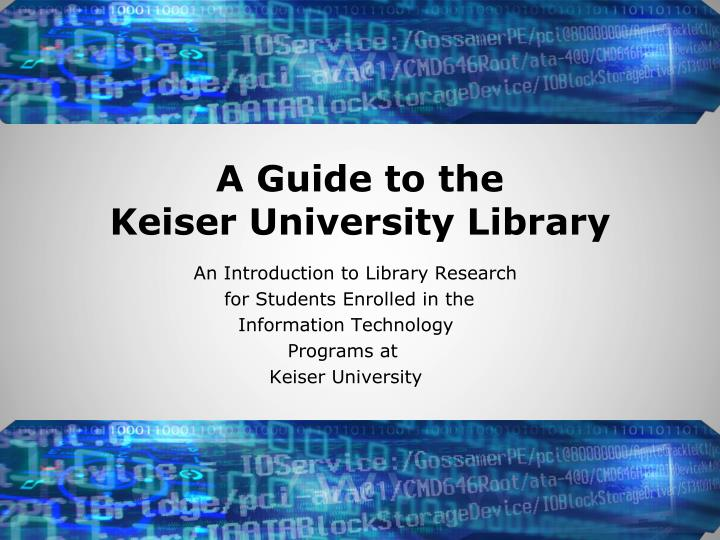 a guide to the keiser university library n.