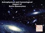 Astrophysical and Cosmological Impact of Extra Dimensions