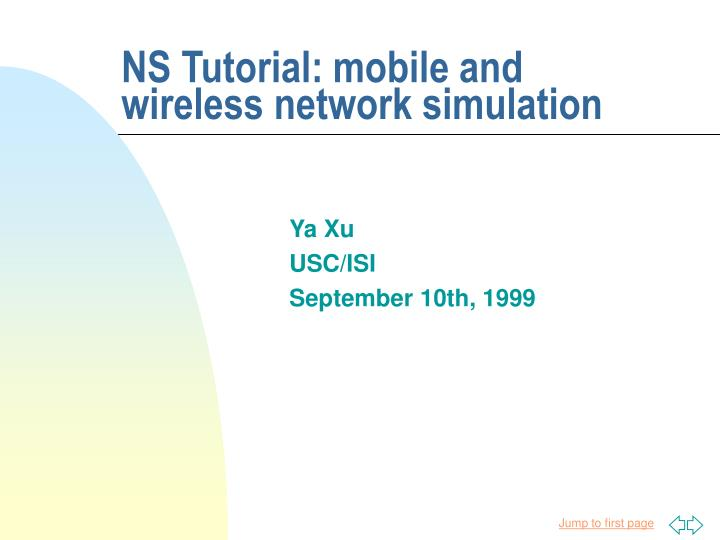 ns tutorial mobile and wireless network simulation n.