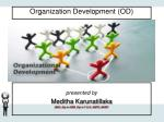 Organization Development (OD)