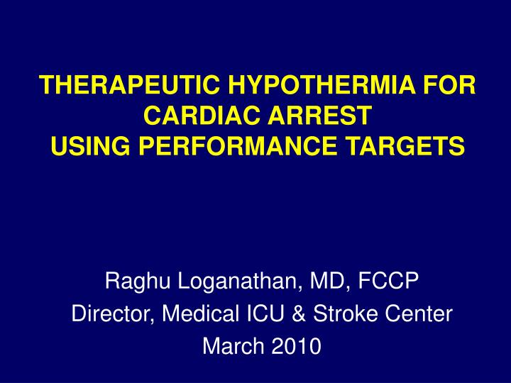 therapeutic hypothermia for cardiac arrest using performance targets n.