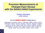 Precision Measurements of Charged Kaon Decays with the NA48/2-NA62 Experiments