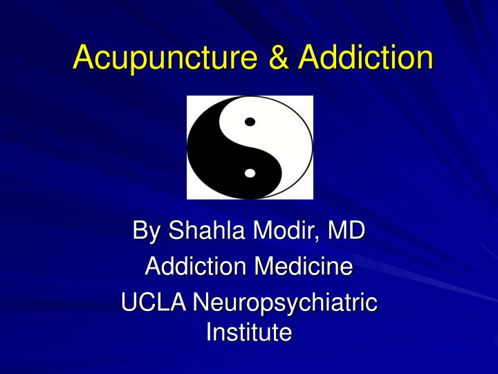 acupuncture addiction n.