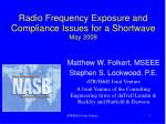 Radio Frequency Exposure and Compliance Issues for a Shortwave May 2008