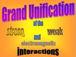 Grand Unification
