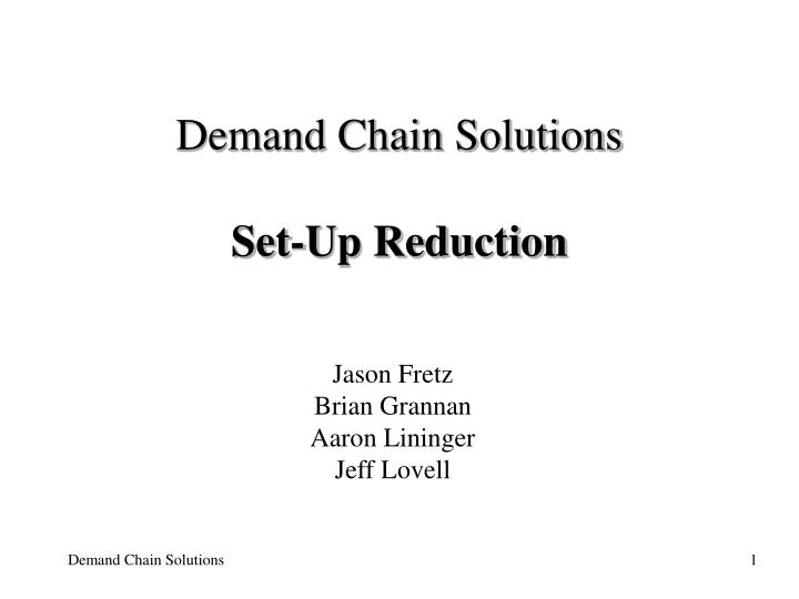 demand chain solutions set up reduction n.