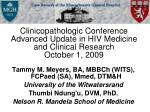 Clinicopathologic Conference Advanced Update in HIV Medicine and Clinical Research October 1, 2009