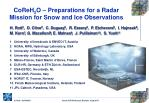 CoReH 2 O – Preparations for a Radar Mission for Snow and Ice Observations