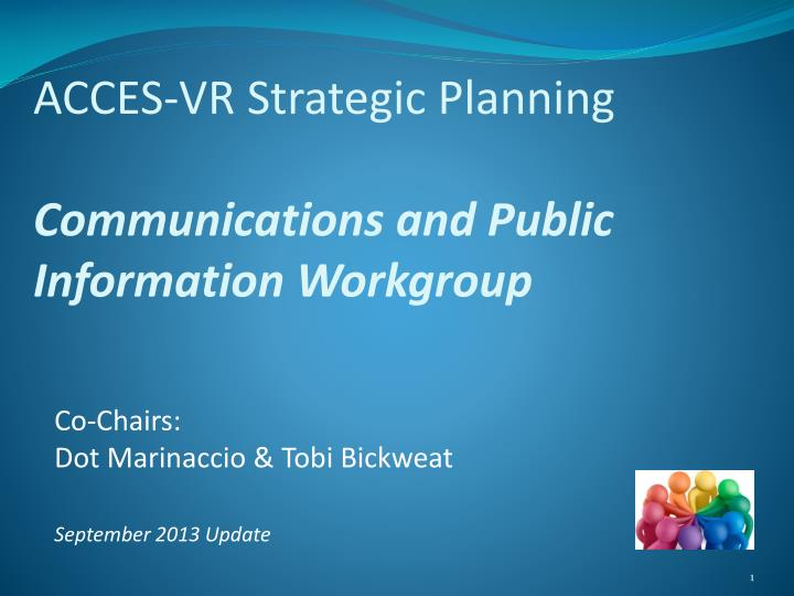 acces vr strategic planning communications and public information workgroup n.