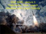 MAE 5495:  Lecture 3 Trajectories, Time, Launch Windows and Launch Velocity