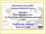 State Advisory Group (SAG)/ Compliance Monitoring Training