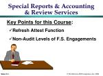 Special Reports & Accounting & Review Services